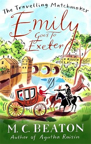 Emily Goes to Exeter - The Travelling Matchmaker Series (Paperback)