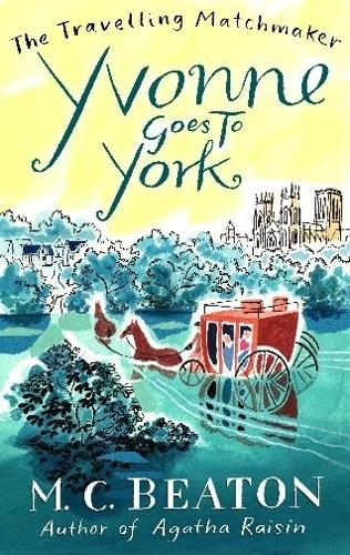 Yvonne Goes to York - The Travelling Matchmaker Series (Paperback)
