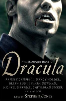 The Mammoth Book of Dracula - Mammoth Books (Paperback)
