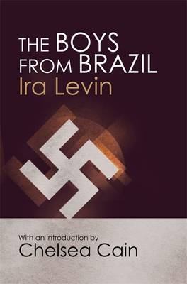 The Boys From Brazil: Introduction by Chelsea Cain (Paperback)