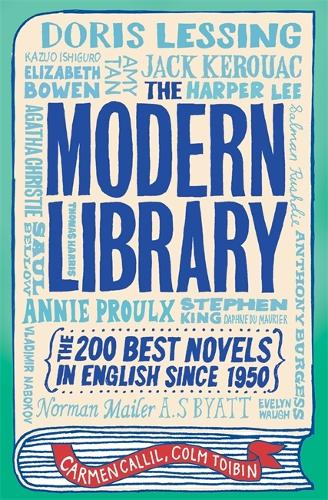 The Modern Library: The 200 Best Novels in English Since 1950 (Paperback)