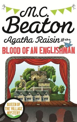Agatha Raisin and the Blood of an Englishman - Agatha Raisin (Paperback)