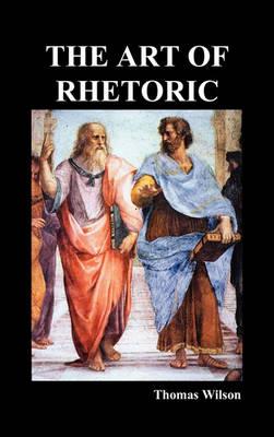 The Art of Rhetoric (Hardback)