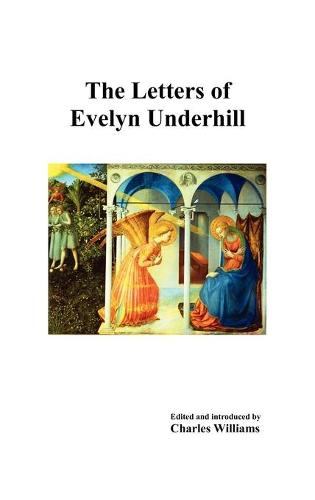The Letters of Evelyn Underhill (Hardback)