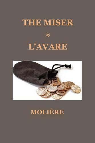 The Miser (L'AVARE) (Paperback)