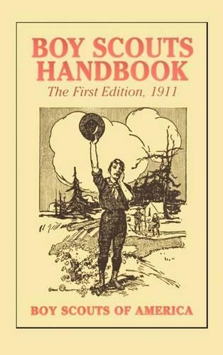 Boy Scouts Handbook, 1st Edition, 1911 (Hardback)