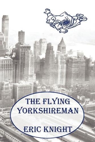 The Flying Yorkshireman (Paperback)