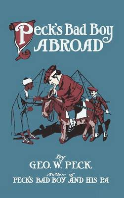 Peck's Bad Boy Abroad (Hardback)