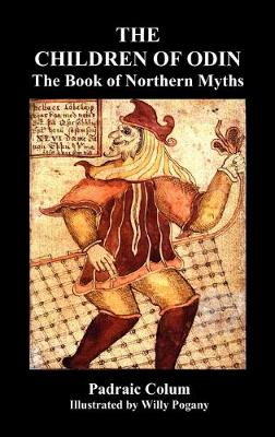 THE CHILDREN OF ODIN The Book of Northern Myths (Illustrated Edition) (Hardback)