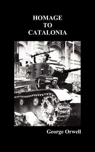 Homage to Catalonia (Hardback)