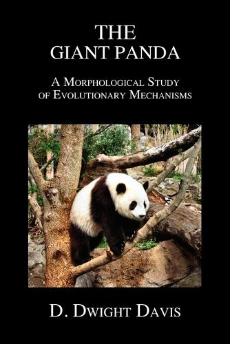 The Giant Panda: A Morphological Study of Evolutionary Mechanisms (Paperback)