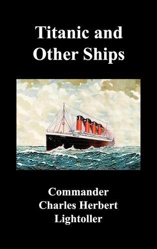 Titanic and Other Ships (Hardback)
