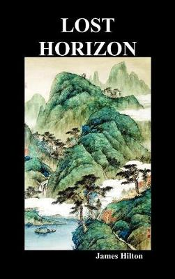Lost Horizon (Hardback) (Hardback)