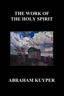The Work of the Holy Spirit (Paperback) (Paperback)