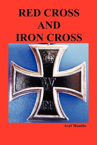 Red Cross and Iron Cross (Paperback)