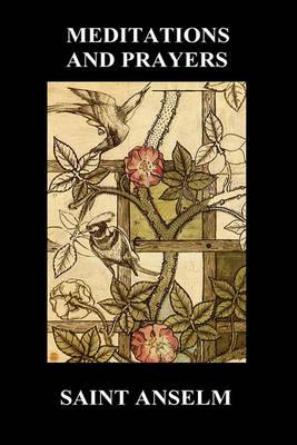 St. Anselm's Book of Meditations and Prayers (Hardback) (Hardback)