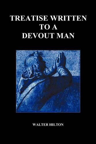 Treatise Written to a Devout Man (Paperback) (Paperback)