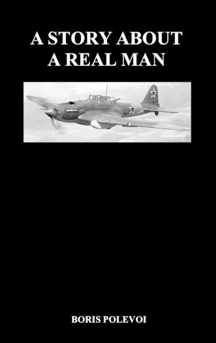 A Story About a Real Man (Hardback) (Hardback)