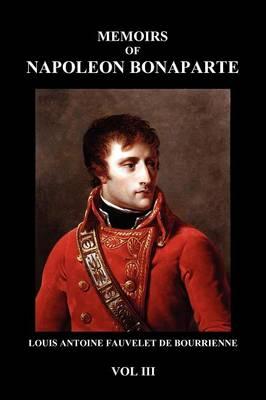 Memoirs of Napoleon Bonaparte (Paperback) (Paperback)