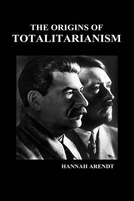 The Origins of Totalitarianism (HBK) (Hardback)
