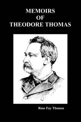 Memoirs of Theodore Thompson (Paperback) (Paperback)