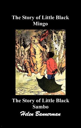The Story of Little Black Mingo and The Story of Little Black Sambo (Hardback)