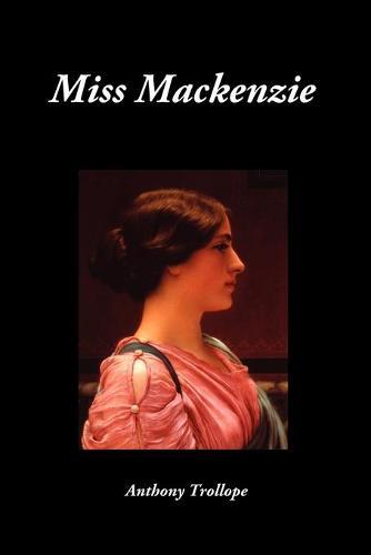 Miss Mackenzie (Paperback)