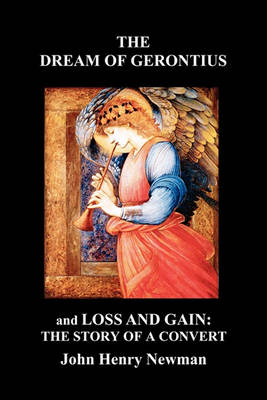 The Dream of Gerontius and, Loss and Gain: The Story of a Convert (Paperback)