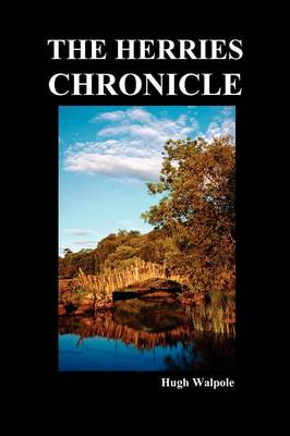 The Herries Chronicle (Hardback)