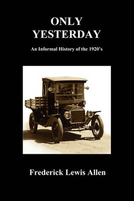 Only Yesterday (Paperback) (Paperback)