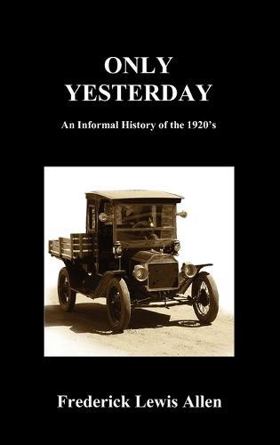 Only Yesterday (Hardcover) (Hardback)