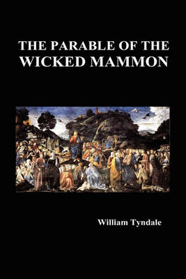 The Parable of the Wicked Mammon (Hardback) (Hardback)