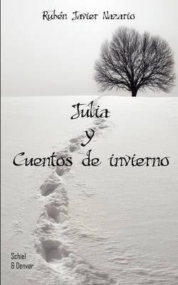 Julia Y Cuentos De Invierno (Paperback)