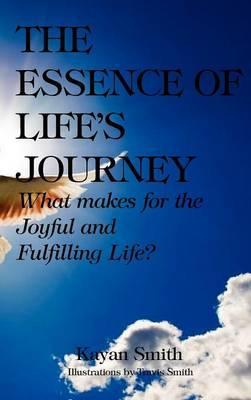The Essence of Life's Journey [HARDCOVER] (Hardback)