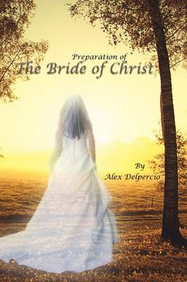 Preparation of the Bride of Christ (Paperback)