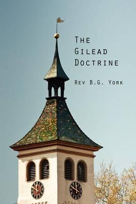 The Gilead Doctrine (Paperback)