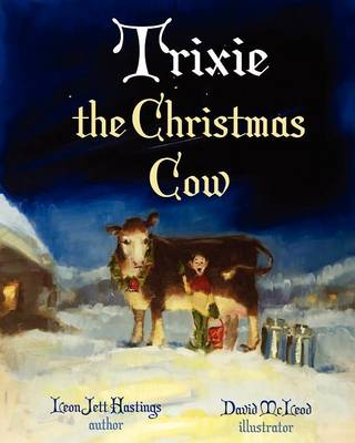 Trixie - The Christmas Cow (Paperback)
