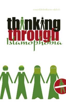 Thinking Through Islamophobia: Global Perspectives (Hardback)