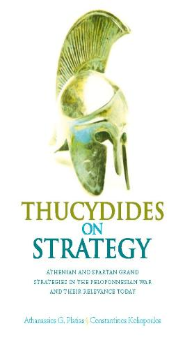 Thucydides on Strategy: Grand Strategies in the Peloponnesian War and Their Relevance Today (Paperback)