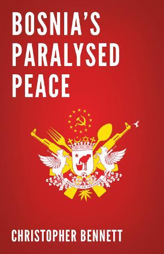 Bosnia's Paralysed Peace (Paperback)