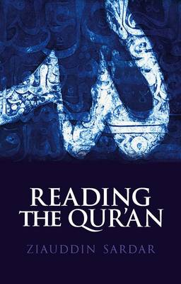Reading the Qur'an (Hardback)