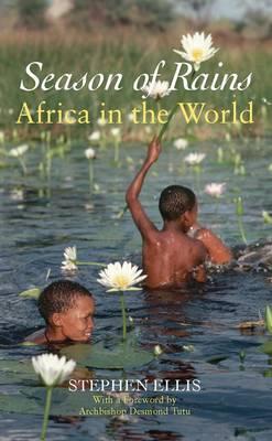 Season of Rains: Africa in the World (Hardback)