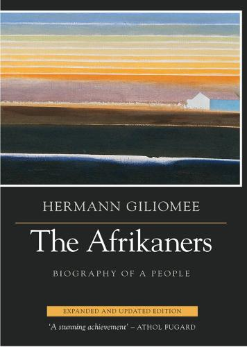 The Afrikaners: Biography of a People (Paperback)