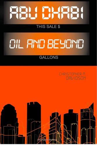 Abu Dhabi: Oil and Beyond (Paperback)