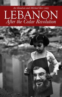 Lebanon: After the Cedar Revolution (Paperback)