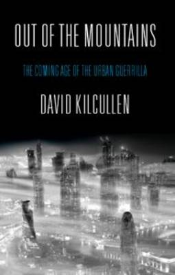 Out of the Mountains: The Coming Age of the Urban Guerrilla (Hardback)