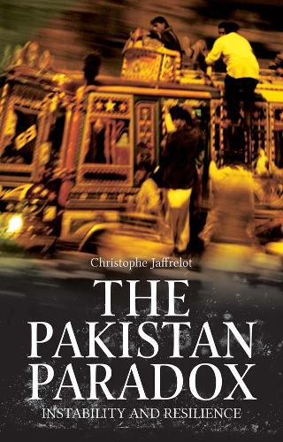 The Pakistan Paradox: Instability and Resilience (Paperback)