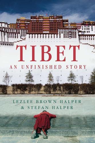 Tibet: An Unfinished Story (Hardback)