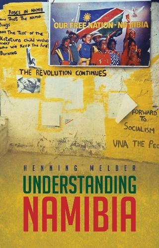 Understanding Namibia: The Trials of Independence (Paperback)
