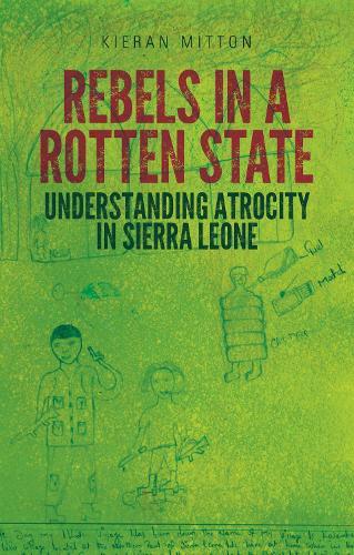 Rebels in a Rotten State (Hardback)